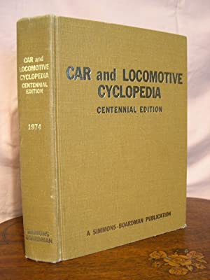 CAR AND LOCOMOTIVE CYCLOPEDIA OF AMERICAN PRACTICES,: Cockle, George R.,