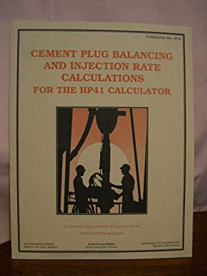 CEMENT PLUG BALANCING AND INJECTION RATE CALCULATIONS: Boardman, Timothy S.