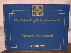 SANTA FE SYSTEM STANDARDS; VOLUME ONE