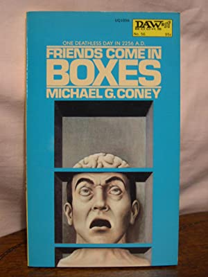 FRIENDS COME IN BOXES: Coney, Michael G.