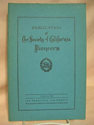 PUBLICATION OF THE SOCIETY OF CALIFORNIA PIONEERS, 1946: Giffen, Helen S., editor