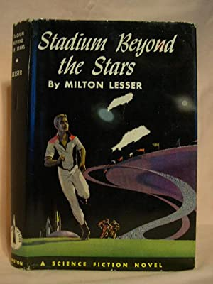 STADIUM BEYOND THE STARS: Lesser, Milton