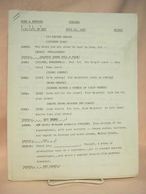 STRANGE. JULY 22, 1955 [radio script]: Grant, Maxwell (Walter Gibson)
