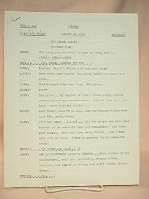 STRANGE. AUGUST 10, 1955 [radio script]: Grant, Maxwell (Walter Gibson)