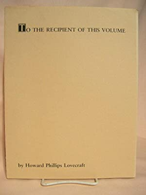 TO THE RECIPIENT OF THIS VOLUME [HPL] and ATLANTIS [Cole]: Lovecraft, H.P., and Ira A. Cole