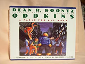ODDKINS; A FABLE FOR ALL AGES: Koontz, Dean R.