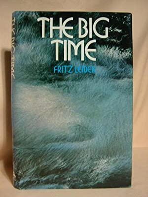 THE BIG TIME: Leiber, Fritz