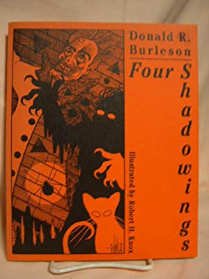 FOUR SHADOWINGS: Burleson, Donald