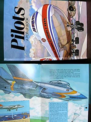 PILOTS; A POP-UP BOOK.: Seymour, Peter