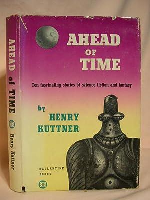 AHEAD OF TIME: Kuttner, Henry