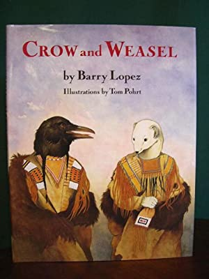 CROW AND WEASEL: Lopez, Barry