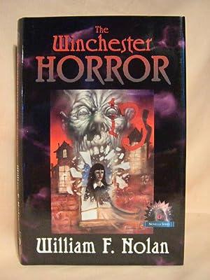 THE WINCHESTER HORROR: Nolan, William F.