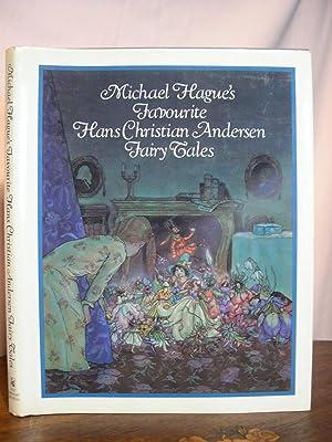 MICHAEL HAGUE'S FAVORITE HANS CHRISTIAN ANDERSEN FAIRY: Andersen, Hans Christian;