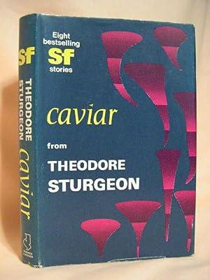 CAVIAR: Sturgeon, Theodore