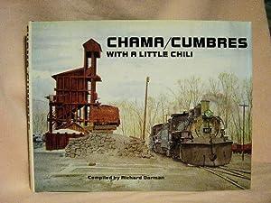 CHAMA/CUMBRES, WITH A LITTLE CHILI: Dorman, Richard L.