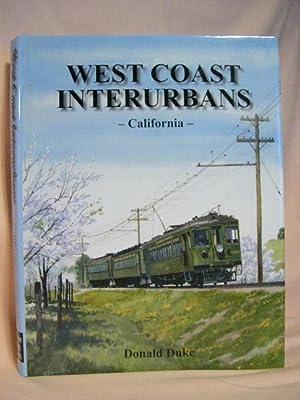 WEST COAST INTERURBANS; CALIFORNIA: Duke, Donald