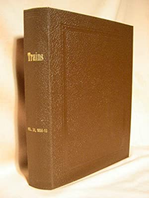 TRAINS MAGAZINE; VOLUME 21, NUMBERS 1 THROUGH 12, NOVEMBER 1960 - 0CTOBER 1961: Morgan, David P., ...