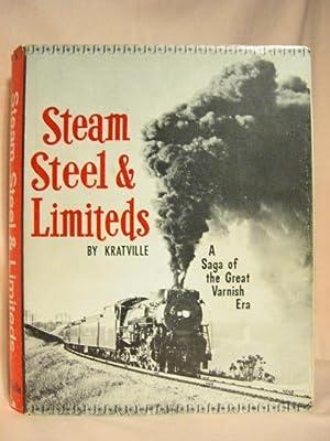 STEAM, STEEL & LIMITEDS: Kratville, William W.