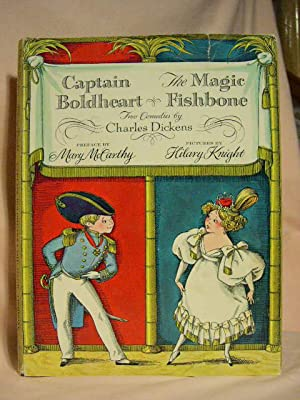 CAPTAIN BOLDHEART and THE MAGIC FISHBONE: Dickens, Charles