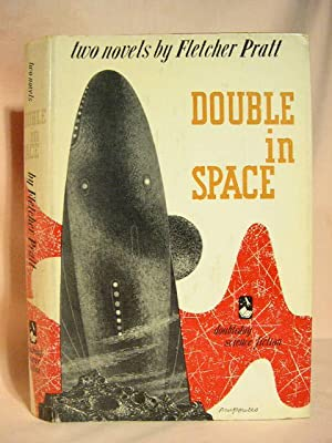 DOUBLE IN SPACE; TWO NOVELS: Pratt, Fletcher
