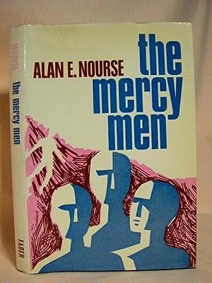 THE MERCY MEN: Nourse, Alan E.