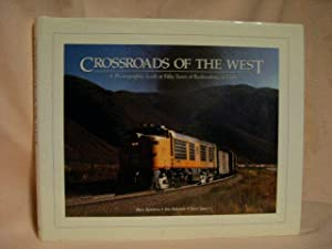 CROSSROADS OF THE WEST: A PHOTOGRAPHIC LOOK: Kooistra, Blair, Jim