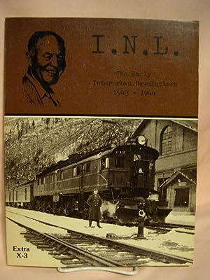 I.N.L., THE EARLY INTERURBAN NEWSLETTERS 1943-1944: Swett, Ira, editor