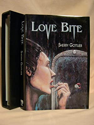 LOVE BITE: Gottlieb, Sherry