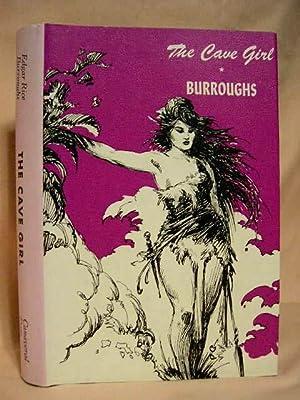 THE CAVE GIRL: Burroughs, Edgar Rice
