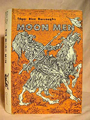 THE MOON MEN: Burroughs, Edgar Rice
