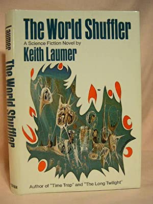 THE WORLD SHUFFLER: Laumer, Keith