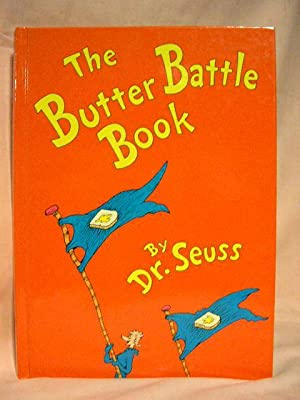 THE BUTTER BATTLE: Dr. Seuss; Geisel, Ted.