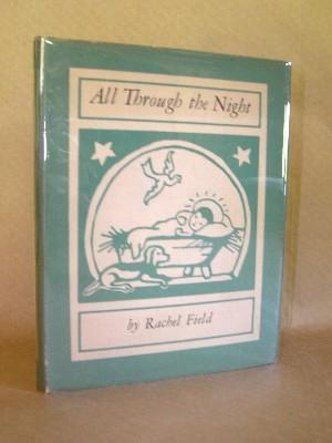 ALL THROUGH THE NIGHT: Field, Rachel