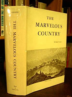 THE MARVELOUS COUNTRY: OR, THREE YEARS IN ARIZONA AND NEW MEXICO, THE APACHES' HOME: Cozzens, ...