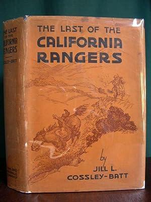 THE LAST OF THE CALIFORNIA RANGERS: Cossley-Batt, Jill L.