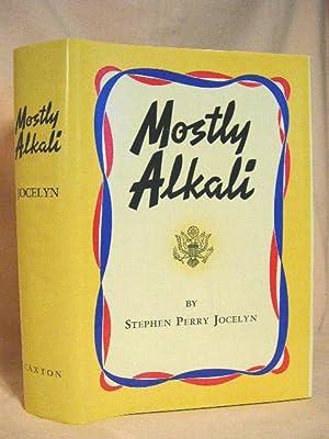 MOSTLY ALKALI: Jocelyn, Stephen Perry