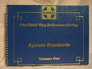 SANTA FE SYSTEM STANDARDS; VOLUME ONE