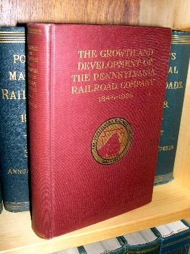 THE GROWTH AND DEVELOPMENT OF THE PENNSYLVANIA RAILROAD COMPANY 1846-1926: A REVIEW OF THE CHARTER ...