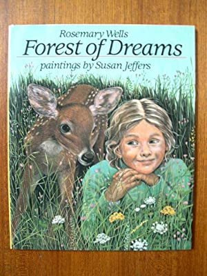 FOREST OF DREAMS: Wells, Rosemary