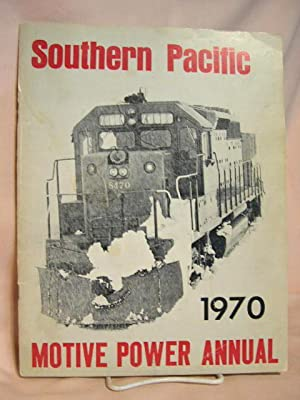 SOUTHERN PACIFIC MOTIVE POWER ANNUAL 1970: Strapac, Joseph A.