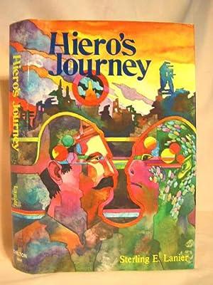 HIERO'S JOURNEY; A ROMANCE OF THE FUTURE: Lanier, Sterling E.