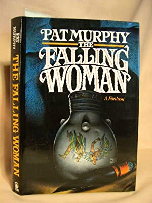 THE FALLING WOMAN: Murphy, Pat