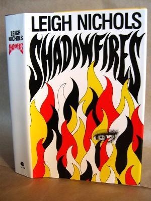 SHADOWFIRES.: Koontz, Dean R. (as Leigh Nichols).