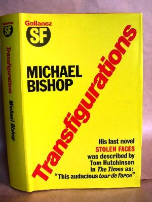 TRANSFIGURATIONS.: Bishop, Michael.
