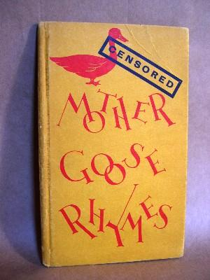 CENSORED MOTHER GOOSE RHYMES