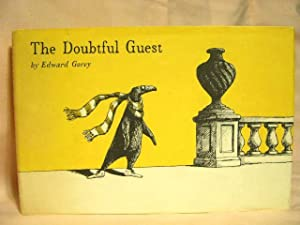 THE DOUBTFUL GUEST: Gorey , Edward