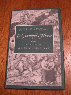IN GRANDPA'S HOUSE: Sendak, Philip