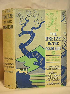 THE BREEZE IN THE MOONLIGHT: Morant, George Soulie de and Bedford-Jones, H; translators
