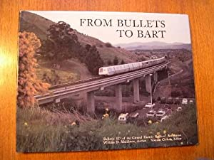 FROM BULLETS TO BART: Middleton, William D., (Norman Carlson, editor)