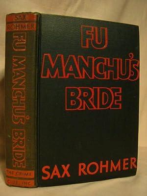 FU MANCHU'S BRIDE: Rohmer, Sax